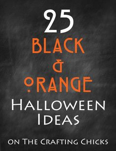 25 Black & Orange Halloween Ideas