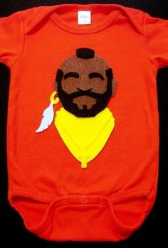 supersweet mr. t onesie for a BAMF baby.