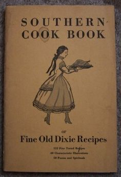 Southern Cook Book of Fine Old Dixie Recipes  (1935)