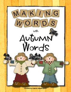 "Great small group word work for developing third grade readers:  ""Making Words - Autumn Words""  (Four complete lessons, including student letter tiles, word cards, and sorting sheets.)  $2.00"