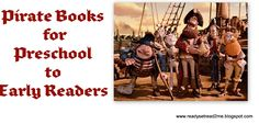 Best pirate themed books for the preschool/ toddler crowd