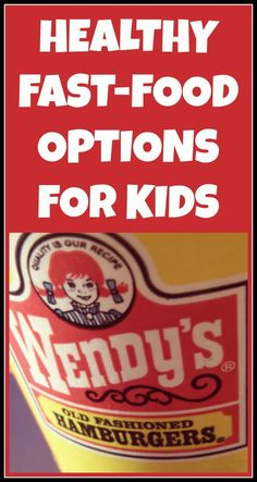 If you just have to hit the drive-thru, here are the best options for your kiddos! #healthyfastfood