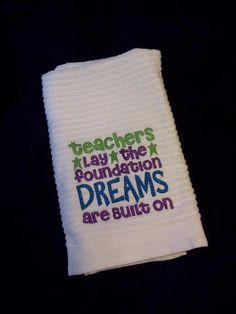 Teacher gift. LOVE the saying
