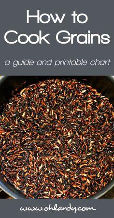 How to Cook Grains - a printable guide - www.ohlardy.com