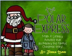 The Polar Express - Nearly 100 pages of crafts, centers, activities, and more!