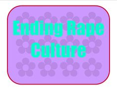 To end sexual violence we must challenge the rape culture. Follow out Ending Rape Culture board for pins that challenge the rape culture.