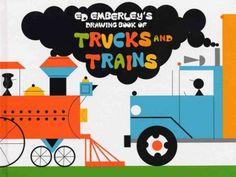 Ed Emberley's Drawing Book of Trucks & Trains