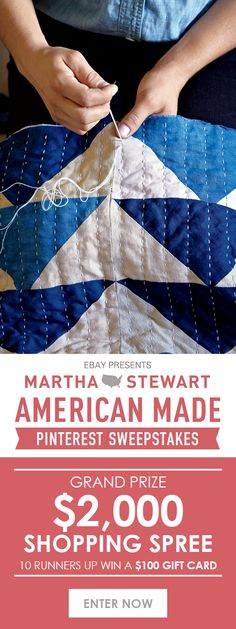Enter eBay's Martha Stewart American Made Pinterest Sweepstakes for your chance to win a $2,000 shopping spree or $100 gift card! #americanmadeebaysweeps