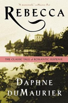 Rebecca by Daphne du Maurier -- this was so well written...I would read it again.