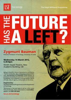 Professor Zygmunt Bayman: 'Has the Future a Left?', 14 March 2012. event poster, sociolog public, 14 march, public event, professor zygmunt, march 2012, lse sociolog