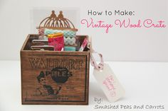 #ROAKDIY How to Make a Vintage Wood Crate wood projects, carrot, gift ideas, vintag wood, vintage wood, smash pea, wooden crates, kid crafts, wood crates