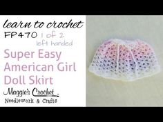 Crochet Easy American Girl Doll Skirt - 1 of 2 Left Handed