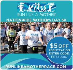 Running is one of the best ways for women and moms to get fit, feel good and stay sane. That's why FitStudio teamed up with Run Like A Mother (@RLAMRace), a women's only 5K race that takes place in 12 U.S. cities on Mother's Day. Discount on registration with code FITSTUDIO