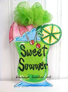Sweet Summer Beverage Door Hanger - Bronwyn Hanahan Original via Etsy