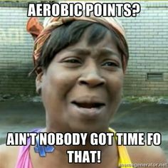 Aerobic points? Please!