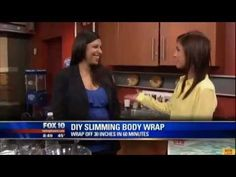 Click Here For The Skinny Body Care Video Blog - http://weightloss.curesfromearth.com Suddenly Slimmer's DIY Slimming Body Wrap Seen on FOX 10 News - http://weightloss.curesfromearth.com/suddenly-slimmers-diy-slimming-body-wrap-seen-on-fox-10-news/