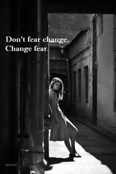 change fear love!