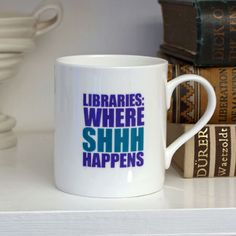 Libraries:  Where Shhhh Happens