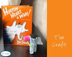 Horton Hears a Who craft story books, horton crafts, book characters, birthday crafts, dr suess, toilet roll crafts, horton hear, preschool, eleph craft