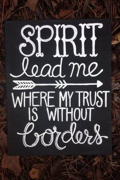 "Love this quote from the song ""Oceans"" by Hillsong United - must have this in my home!"