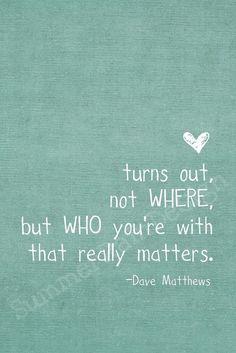 Dave Matthews Quote