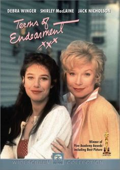Terms of Endearment: funny, poignant, sappy