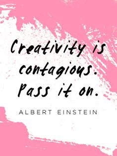 #quote Creativity is contagious. Pass it on.