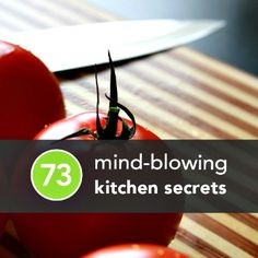 73 Kitchen Hacks to Save Time, Get Organized, and Stay Sane