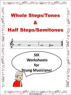 MUSIC: Whole Steps/Tones and Half Steps/Semitones SIX Worksheets!     $