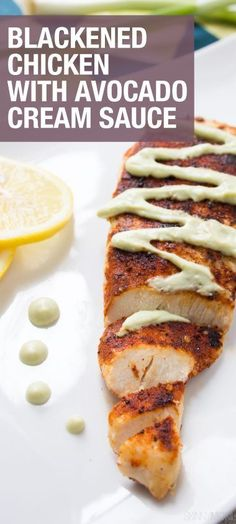 Blackened Chicken with Avocado Cream Sauce and Quinoa - only 360 calories per serving