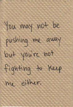 #sad #quotes #notfightingtokeepme