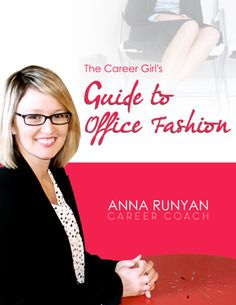 The Career Girl's Guide to Office Fashion - Download Now!