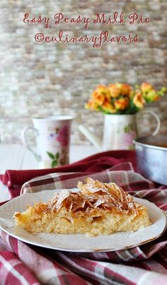Easy Peasy Milk Pie Ingredients 7 phylo sheets 1/3 cup butter or margarine ¼ tsp cinnamon 3 large eggs 1 cup sugar 3 cups warm milk 1 tsp vanilla extract or 1 vanillin