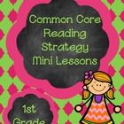 15 CCSS 1st grade reading mini lessons with, mini lesson statement, suggested books, ideas for how to teach the lesson, a mini poster, an organizer to use whole group and one for students to use during independent practice