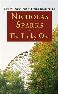 The Lucky One by Nicholas Sparks. (2012)