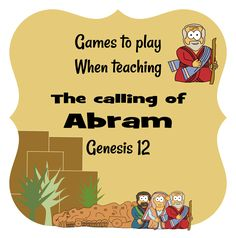 Abram Genesis 12, Call of Abram