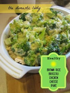 Healthy Brown Rice Broccoli Chicken Cheese Bake Recipe Link: thedomesticlady.com Click here for more healthy recipes!