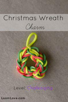 How to Make a Christmas Wreath Charm #rainbowloom