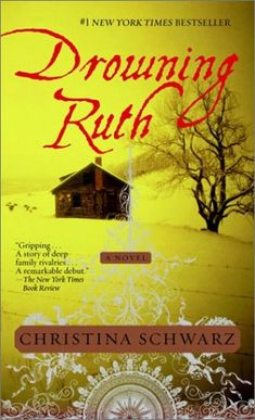 "Let's read: Schwarz, Christina ""Drowning Ruth"""