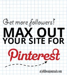 How to Maximize Your Site for Pinterest Followers