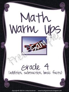 "Whether you are looking for a great warm up for your fourth graders, a quick ""exit slip"" to check understanding, or a simple homework sheet, these ""warm ups"" are for you! This ""Freebie"" contains 2 sample pages so that you can see the format and try it with your students. Each warm up is fully contained on a ½ sheet of paper and includes one word problem and 3 computation review boxes. The full version of Set 1 focuses on addition, subtraction, and basic facts in all four operations."