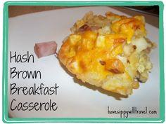 Hash Brown Breakfast Casserole http://www.havesippywilltravel.com/2013/08/hash-brown-breakfast-casserole.html