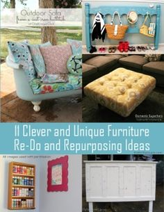 11 Clever, unique, interesting, creative, useful, awesome and cool furniture repurposing ideas.  Reuse old furniture and turn it into something new with these 11 amazing furniture ideas.