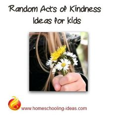 Random acts of kindness ideas for kids (and adults!) - some nice ideas