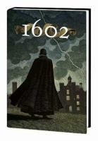 Marvel 1602 by Neil Gaiman and Andy Kubert