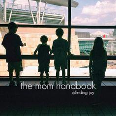 finding joy: the mom handbook
