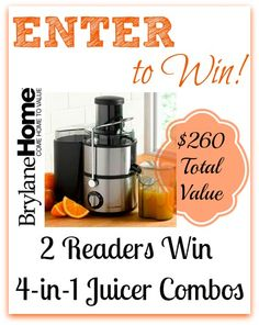 #Giveaway (2) Readers WinBrylaneHome 4-in-1 Juicer Combos! $260 Total Value!
