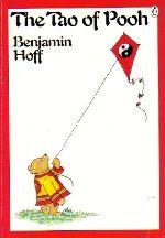 The Tao of Pooh: Benjamin Hoff: