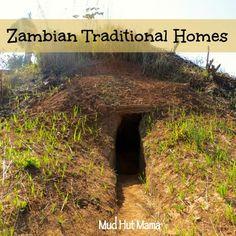 Traditional Homes: Zambia - Mud Hut Mama