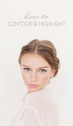Learn how to Contour and Highlight via oncewed.com This is a basic makeup tutorial for your photo session.